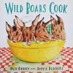Meg-Rosoff-Wild-Boars-Cook